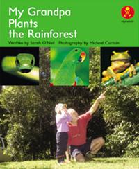 My Grandpa Plants the Rainforest