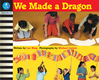 We Made a Dragon