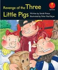 Revenge of the Three Little Pigs